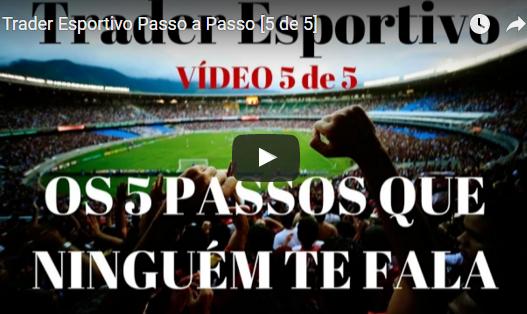 Trader Esportivo – Curso Gratuito de Investimento em Futebol [PARTE 5 de 5]