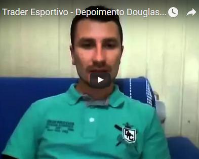 Trader Esportivo – Depoimento Douglas Para Dener Santos