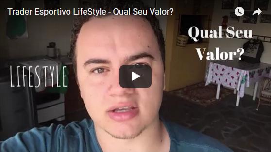 Trader Esportivo LifeStyle – Qual Seu Valor?