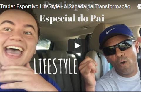 Trader Esportivo LifeStyle – A Sacada da Transformação